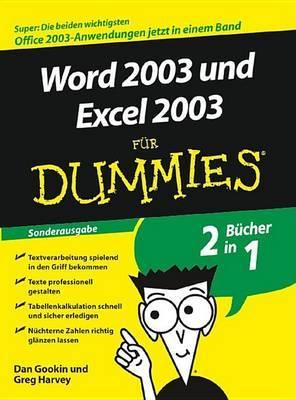 Word 2003 Und Excel 2003 fur Dummies: Sonderausgabe