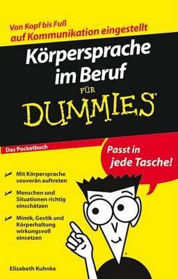Korpersprache Im Beruf Fur Dummies Das Pocketbuch