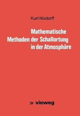 Mathematische Methoden Der Schallortung in Der Atmosphare