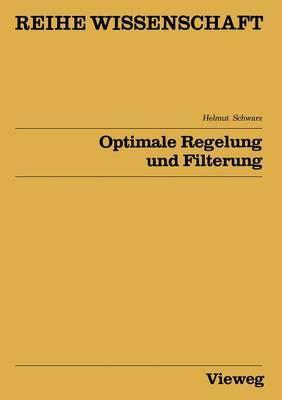 Optimale Regelung Und Filterung: Zeitdiskrete Regelungssysteme