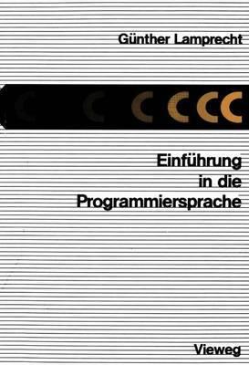 Einfuhrung in die Programmiersprache C
