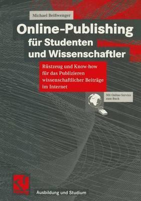 Online-Publishing Fur Studenten Und Wissenschaftler
