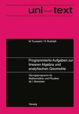 Programmierte Aufgaben zur Linearen Algebra und Analytischen Geometrie