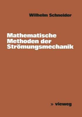 Mathematische Methoden Der Stromungsmechanik