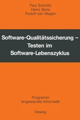 Software-Qualit tssicherung: Testen Im Software-Lebenszyklus