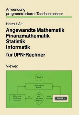 Angewandte Mathematik Finanzmathematik Statistik Informatik Fur UPN-Rechner