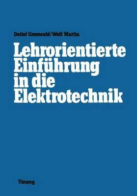 Lehrorientierte Einfuhrung in die Elektrotechnik