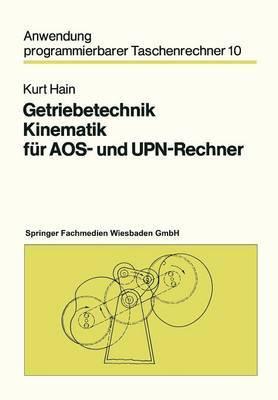 Getriebetechnik Kinematik Fur Aos- Und UPN-Rechner