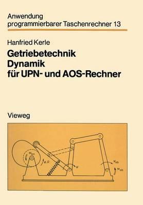 Getriebetechnik Dynamik Fur UPN- Und Aos-Rechner