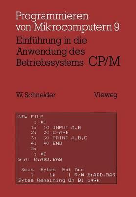Einfuhrung in Die Anwendung Des Betriebssystems Cp/M