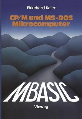 MBASIC-Wegweiser fur Mikrocomputer unter CP/M und MS-DOS