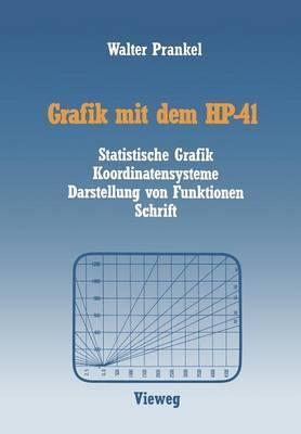 Grafik Mit Dem HP-41: Statistische Grafik Koordinatensysteme Darstellung Von Funktionen Schrift