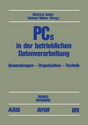 PCs in der Betrieblichen Datenverarbeitung