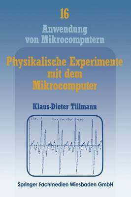 Physikalische Experimente Mit Dem Mikrocomputer:  on-Line -Messungen Mit Dem Apple II Im Apple-Pascal-System