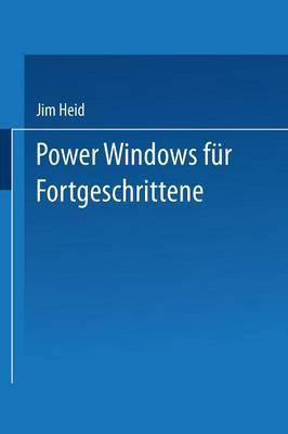 Power Windows Fur Fortgeschrittene