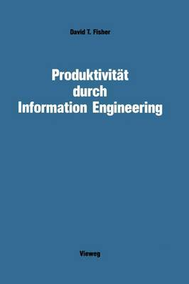 Produktivitat durch Information Engineering