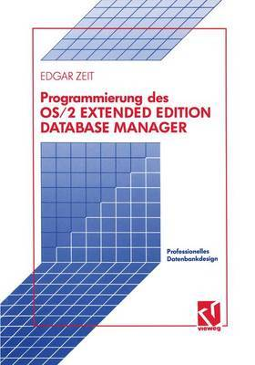 Programmierung des OS/2 Extended Edition Database Manager