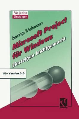 Microsoft Project F r Windows: Einsteigen Leichtgemacht