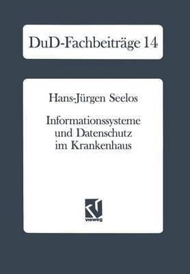 Informationssysteme Und Datenschutz Im Krankenhaus: Strategische Informationsplanung Informationsrechtliche Aspekte Konkrete Vorschlage