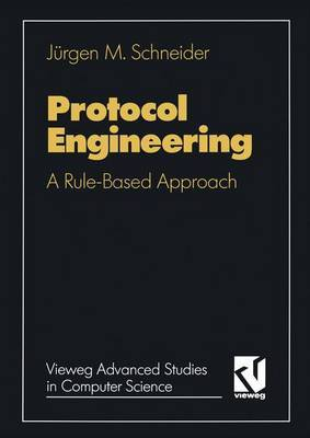 Protocol Engineering: A Rule-Based Approach