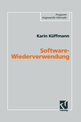 Software-Wiederverwendung: Konzeption Einer Domanenorientierten Architektur