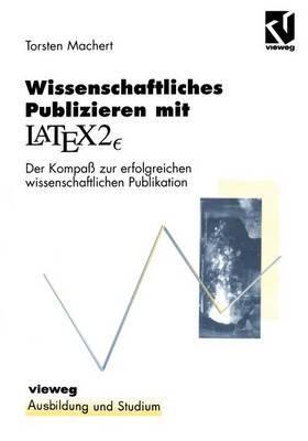 Wissenschaftliches Publizieren mit LaTex 2<Subscript>?