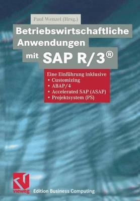 Betriebswirtschaftliche Anwendungen mit SAP R/3(R)