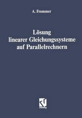 Losung Linearer Gleichungssysteme auf Parallelrechnern