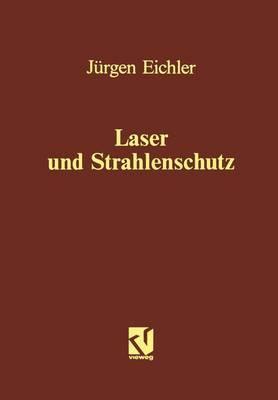 Laser und Strahlenschutz