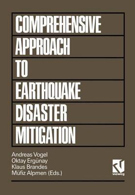 A Comprehensive Approach to Earthquake Disaster Mitigation