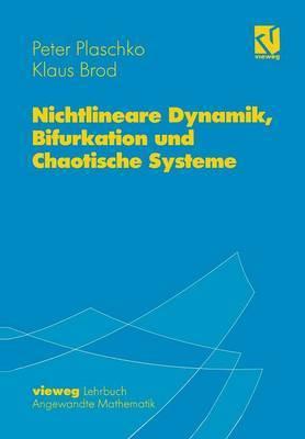 Nichtlineare Dynamik, Bifurkation Und Chaotische Systeme