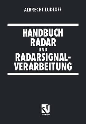 Handbuch Radar Und Radarsignalverarbeitung