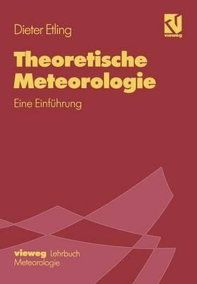 Theoretische Meteorologie: Eine Einfuhrung