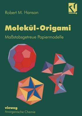 Molekul-Origami: Massstabsgetreue Papiermodelle