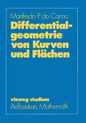 Differentialgeometrie Von Kurven Und Fl chen