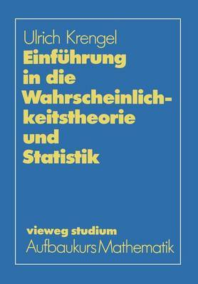 Einf hrung in Die Wahrscheinlichkeitstheorie Und Statistik