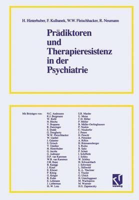 Pradiktoren und Therapieresistenz in der Psychiatrie