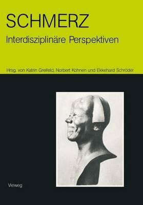 Schmerz - Interdisziplinare Perspektiven