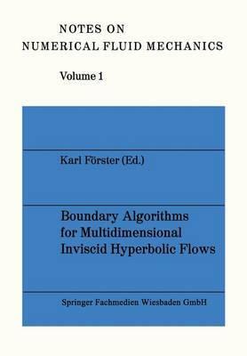 Boundary Algorithms for Multidimensional Inviscid Hyperbolic Flows: GAMM Workshop : Papers