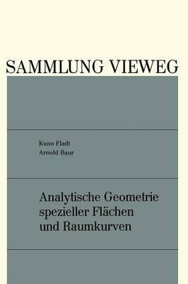 Analytische Geometrie Spezieller Flachen Und Raumkurven