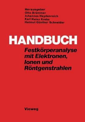 Handbuch Festkorperanalyse Mit Elektronen, Ionen Und Rontgenstrahlen
