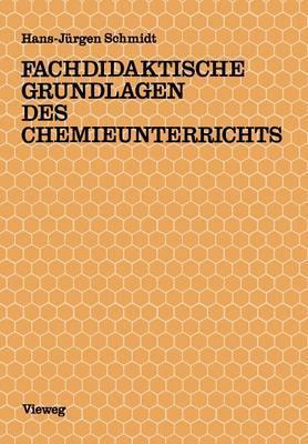 Fachdidaktische Grundlagen Des Chemieunterrichts