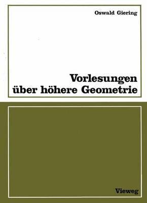 Vorlesungen Uber Hohere Geometrie