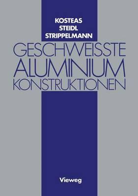 Geschweisste Aluminiumkonstruktionen