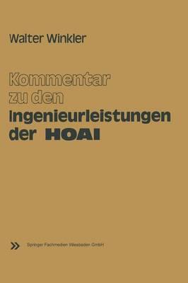 Kommentar Zu Den Ingenieurleistungen Der Honorarordnung Fur Architekten Und Ingenieure (Hoai): Vom 17. September 1976