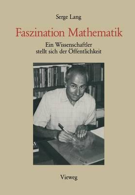 Faszination Mathematik: Ein Wissenschaftler Stellt Sich Der  ffentlichkeit