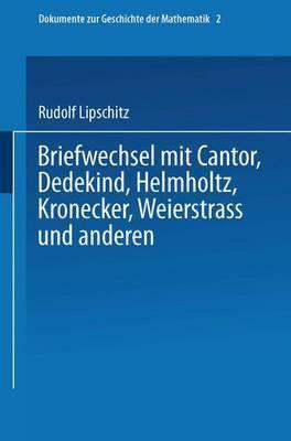 Briefwechsel Mit Cantor, Dedekind, Helmholtz, Kronecker, Weierstrass Und Andersen