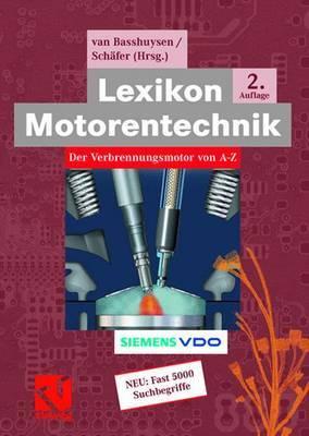 Lexikon Motorentechnik: Der Verbrennungsmotor Von A-Z