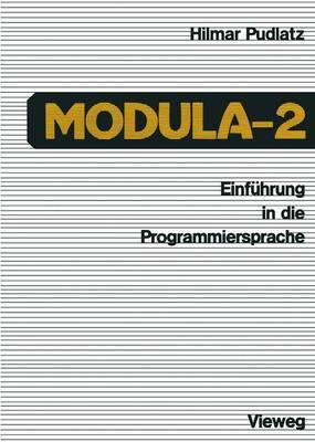 Einfuhrung in die Programmiersprache Modula-2