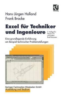 Excel F r Techniker Und Ingenieure: Eine Grundlegende Einf hrung Am Beispiel Technischer Problemstellungen
